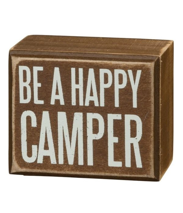 Primitives Primitives Sign- Be A Happy Camper