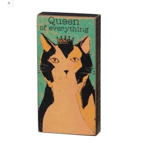 Primitives Queen Of Everything Sign