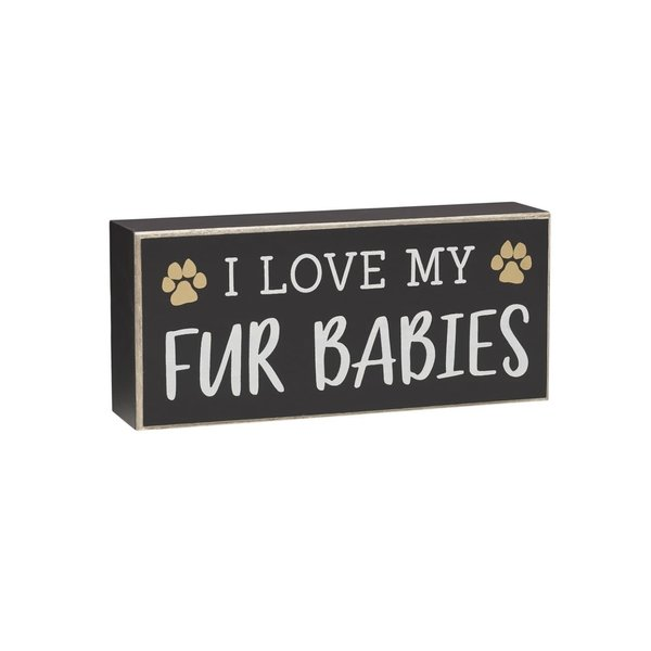 I Love My Fur Babies Sign
