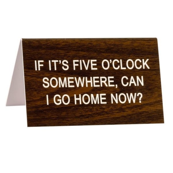 Five O'Clock Somewhere Sign