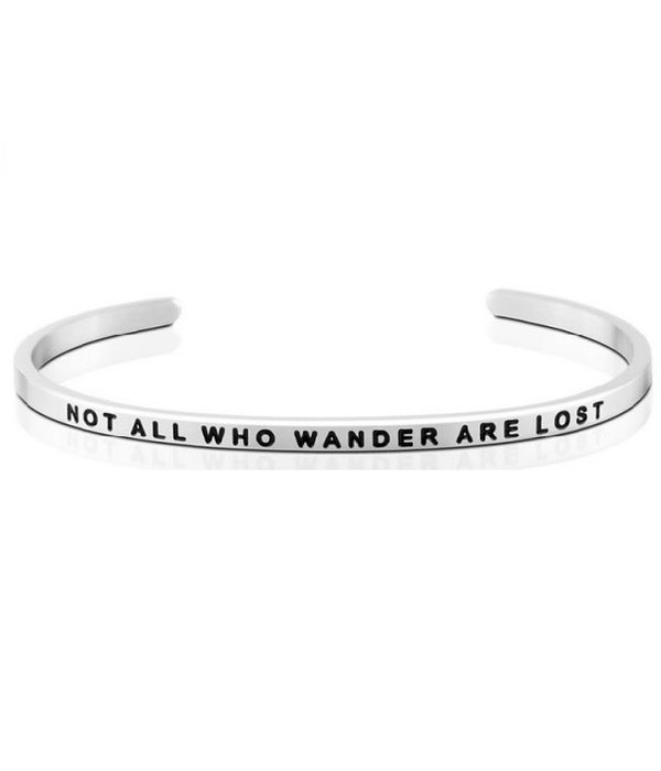 Not All Who Wonder Are Lost Bracelet