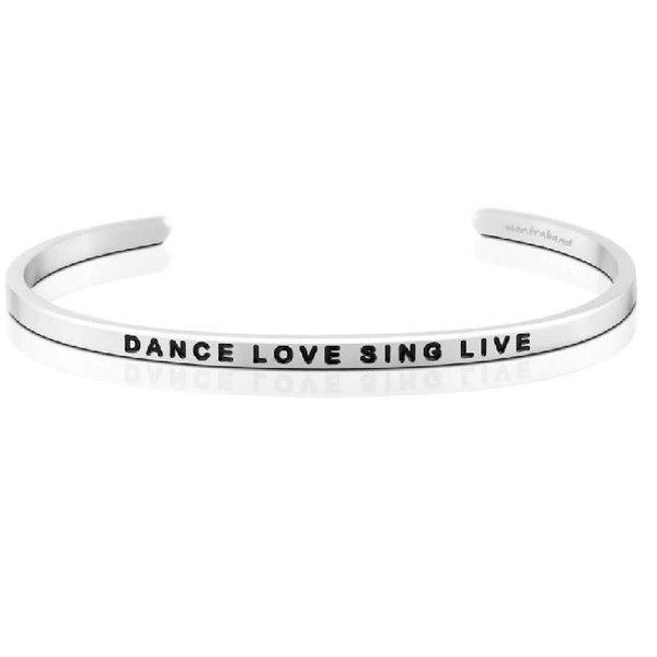 Dance Love Sing Live Bracelet
