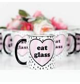 Eat Glass Mug