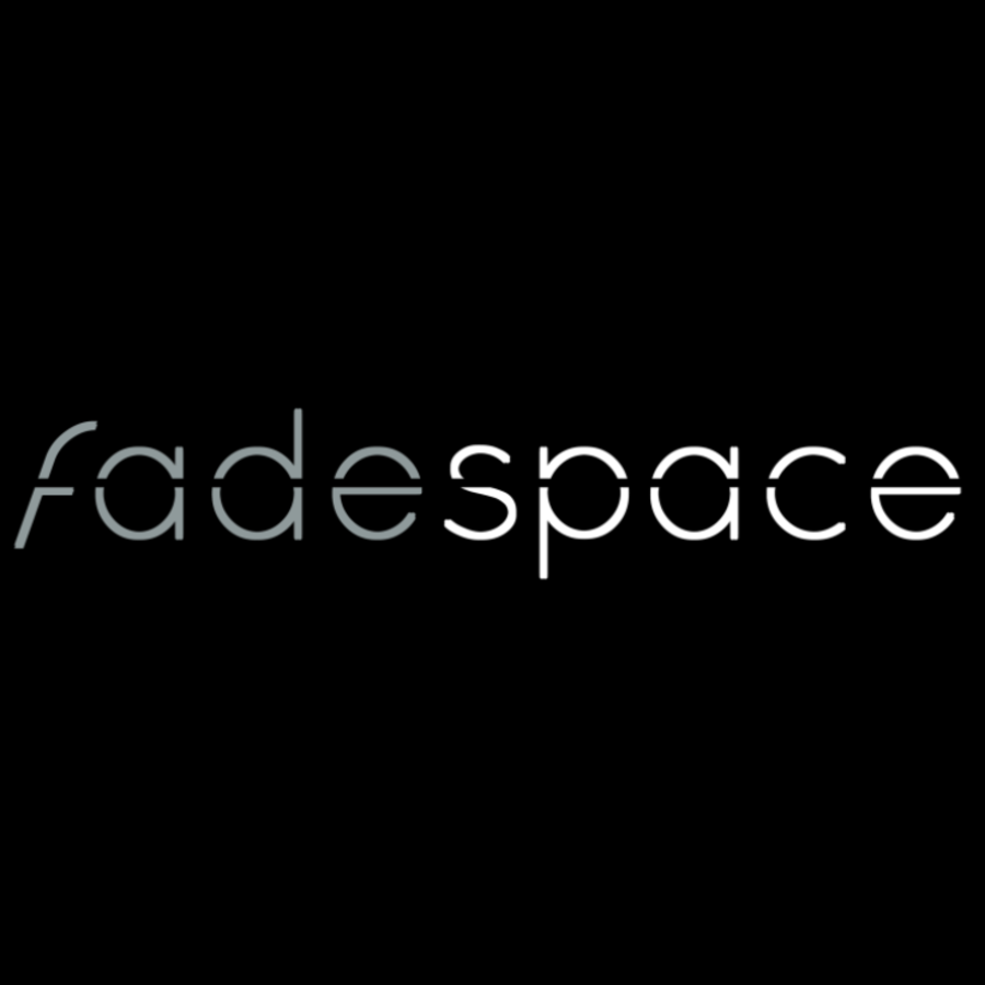 Fadespace