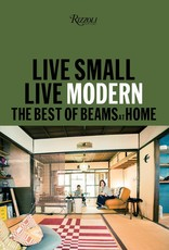 Live Small Live Modern: The Best of Beams at Home