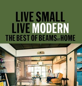 PENGUIN RANDOM HOUSE Live Small Live Modern: The Best of Beams at Home