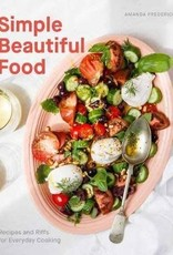 Simple Beautiful Food