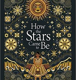 ABRAMS-STEWART TABORI & CHANG HOW THE STARS CAME TO BE