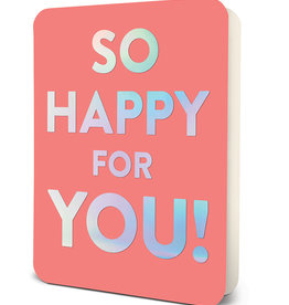 Graduation Card - So Happy For You!