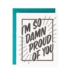 Graduation Card - I'm So Damn Proud Of You