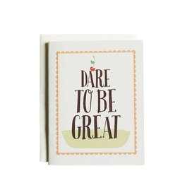 Graduation Card - Dare To Be Great
