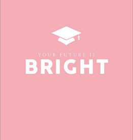 Graduation Card - You're Future Is Bright