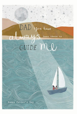 Father's Day Card - Dad You Have Always Been There To Guide Me