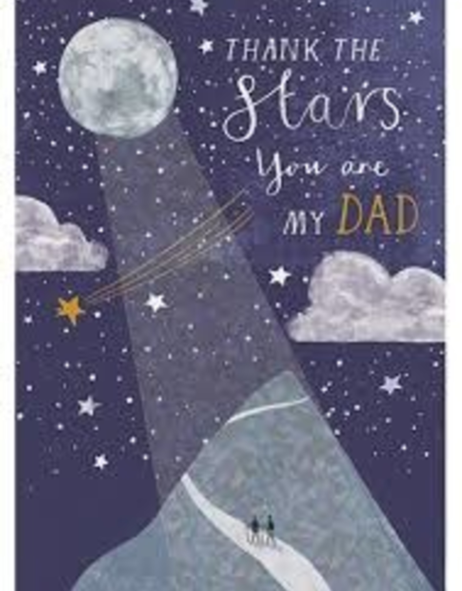 Father's Day Card - Thank The Stars You Are My Dad