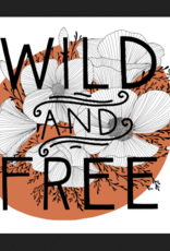PEN AND PINE Wild and Free Vinyl Sticker