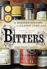 BITTERS A SPIRITED HISTORY