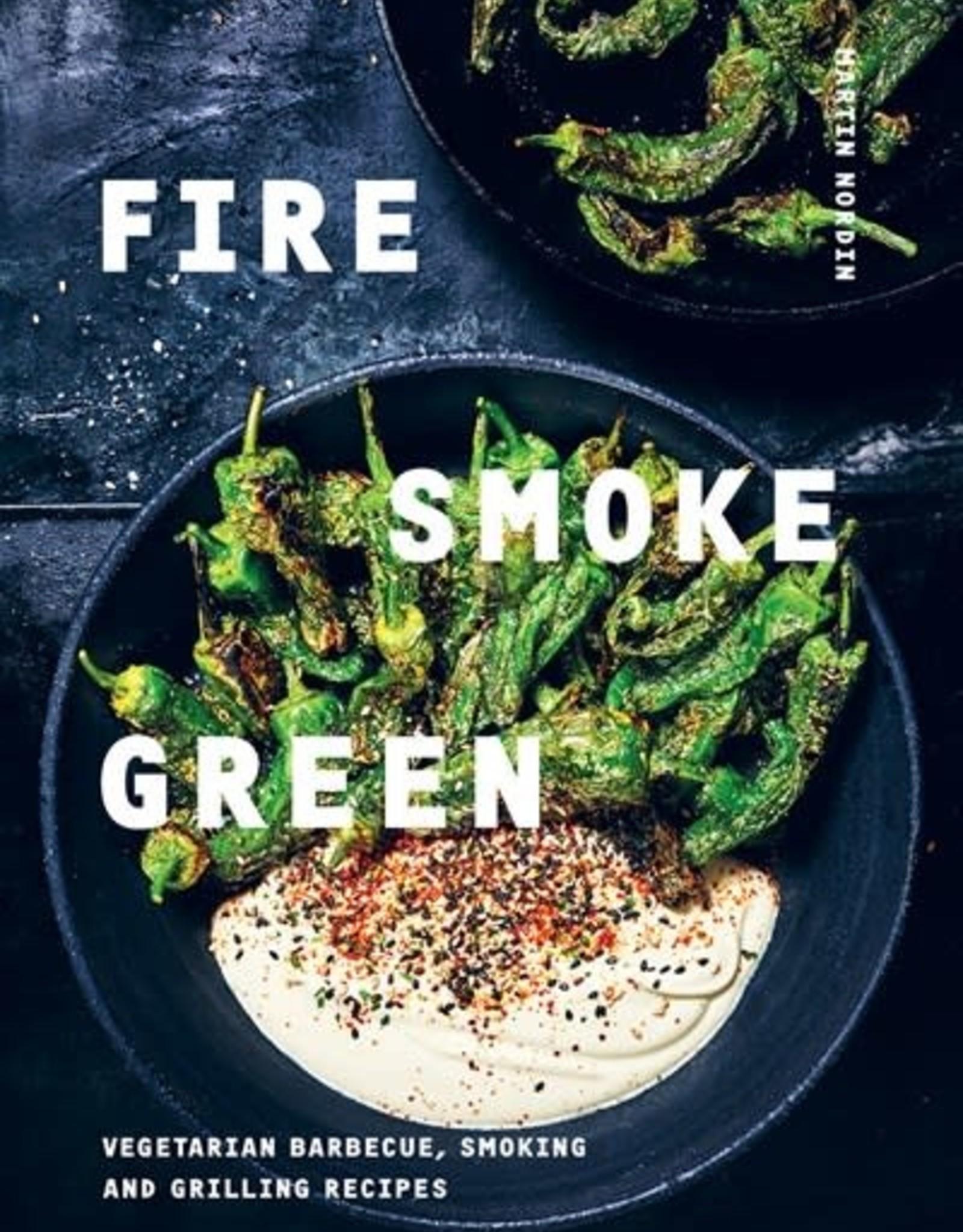 CHRONICLE BOOKS FIRE, SMOKE, GREEN