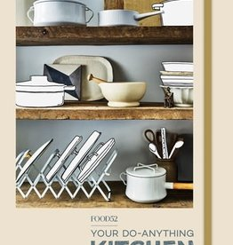 PENGUIN RANDOM HOUSE FOOD52'S YOUR DO-ANYTHING KITCHEN
