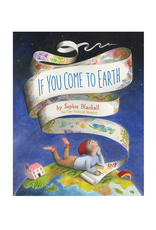 CHRONICLE BOOKS IF YOU COME TO EARTH (HARDCOVER)