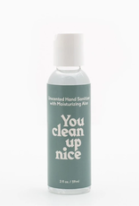 HAND SANITIZER PHRASES YOU CLEAN UP NICE GREEN BOTTLE 2OZ