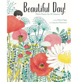 ABRAMS-STEWART TABORI AND CHANG BEAUTIFUL DAY! PETITE POEMS FOR ALL SEASONS