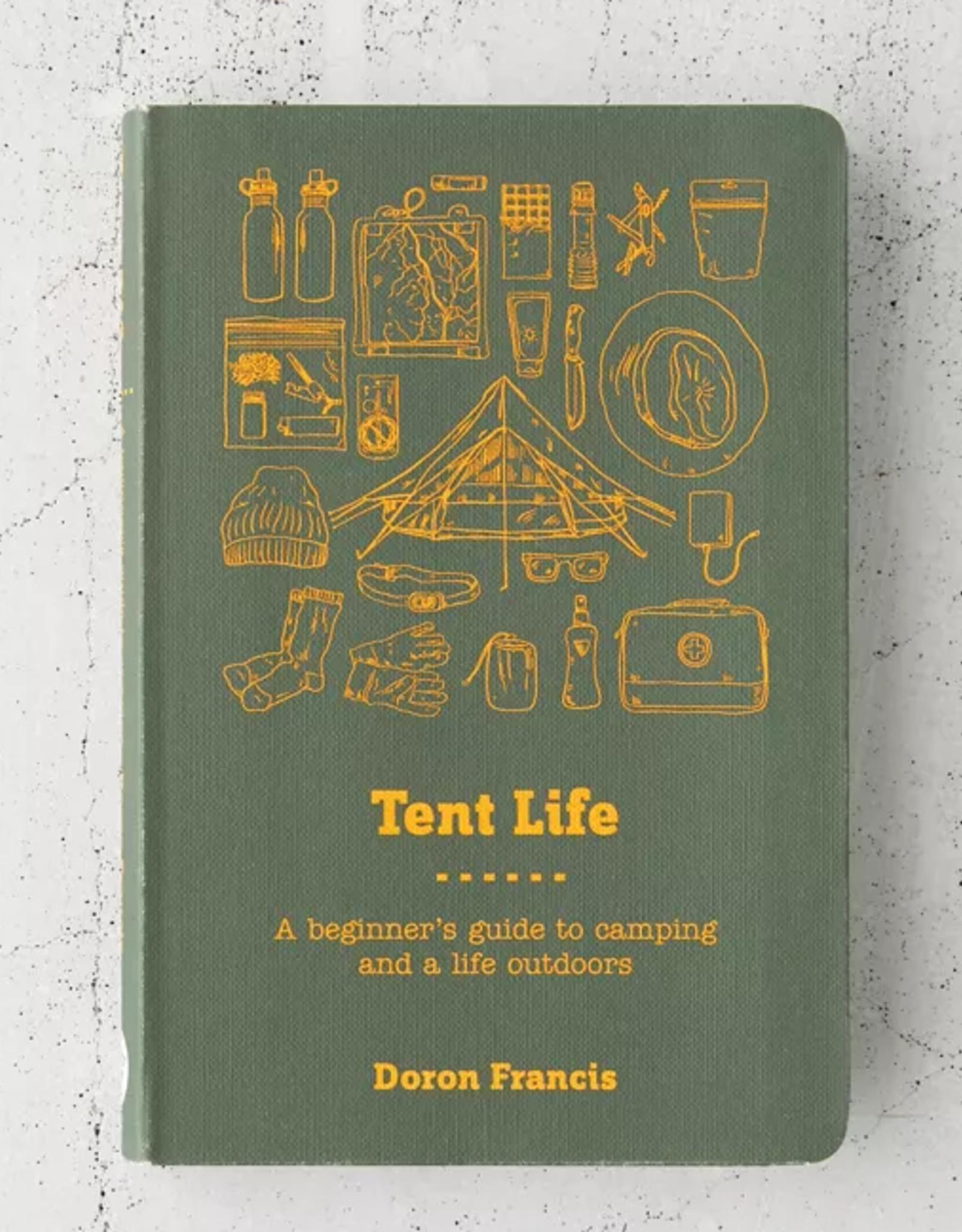 CHRONICLE BOOKS TENT LIFE