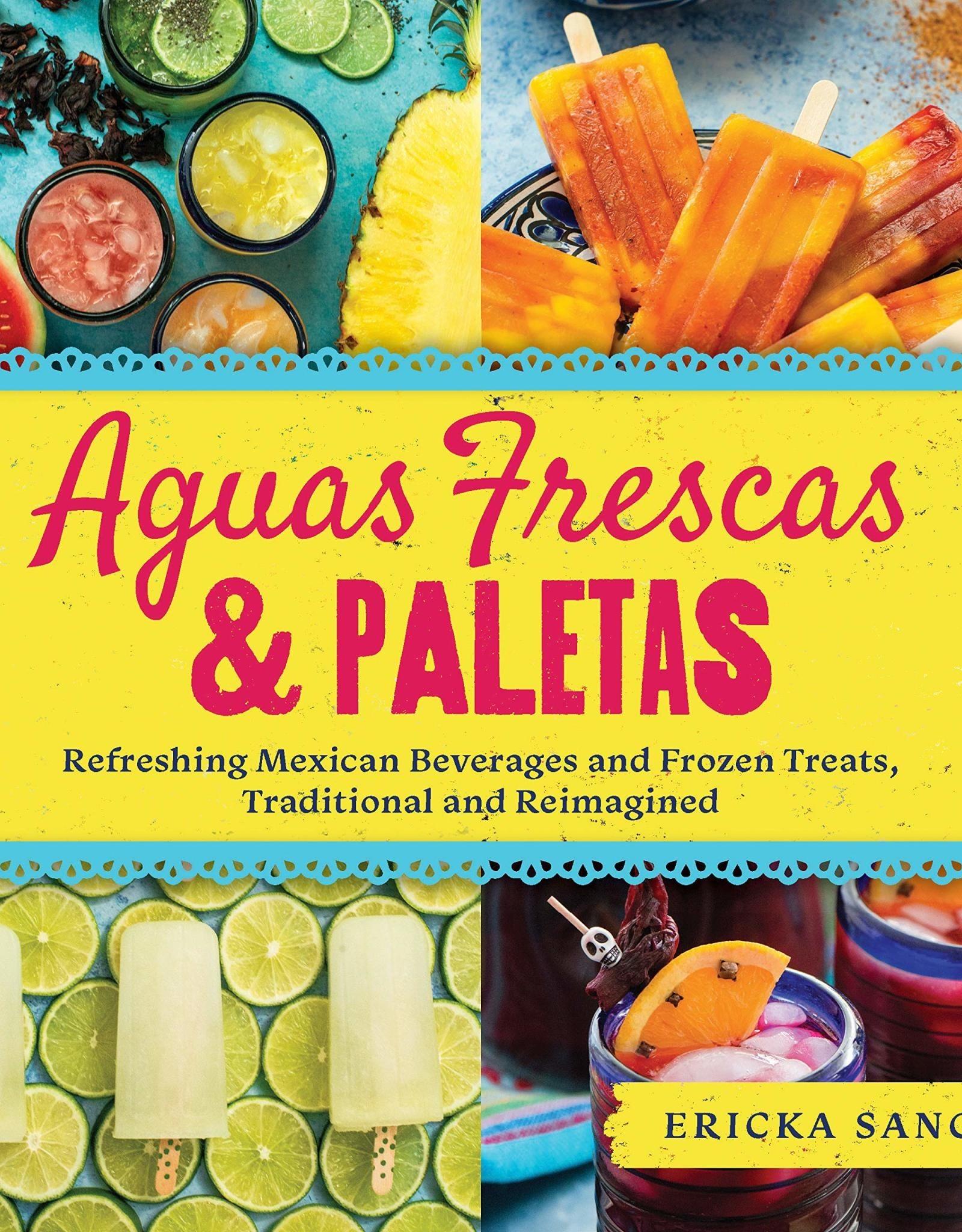 AGUA FRESCAS AND PALETAS