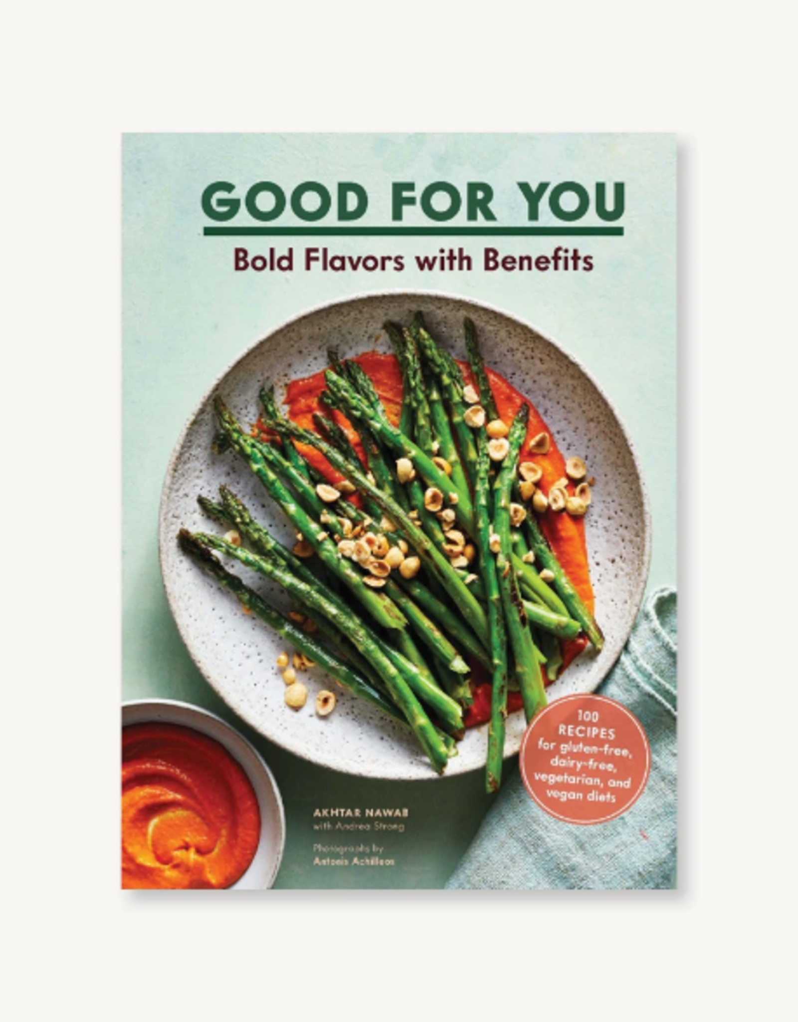 GOOD FOR YOU: BOLD FLAVORS WITH BENEFITS