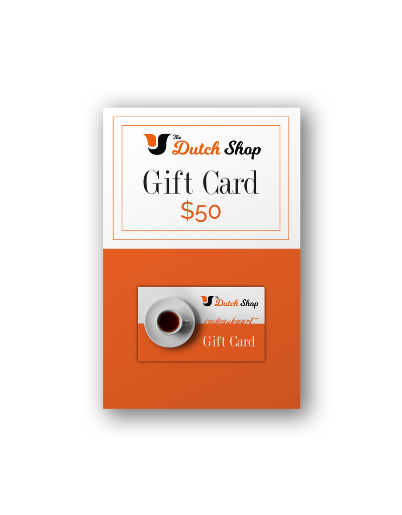 The Dutch Shop Gift Card - Pre-Loaded $50.00