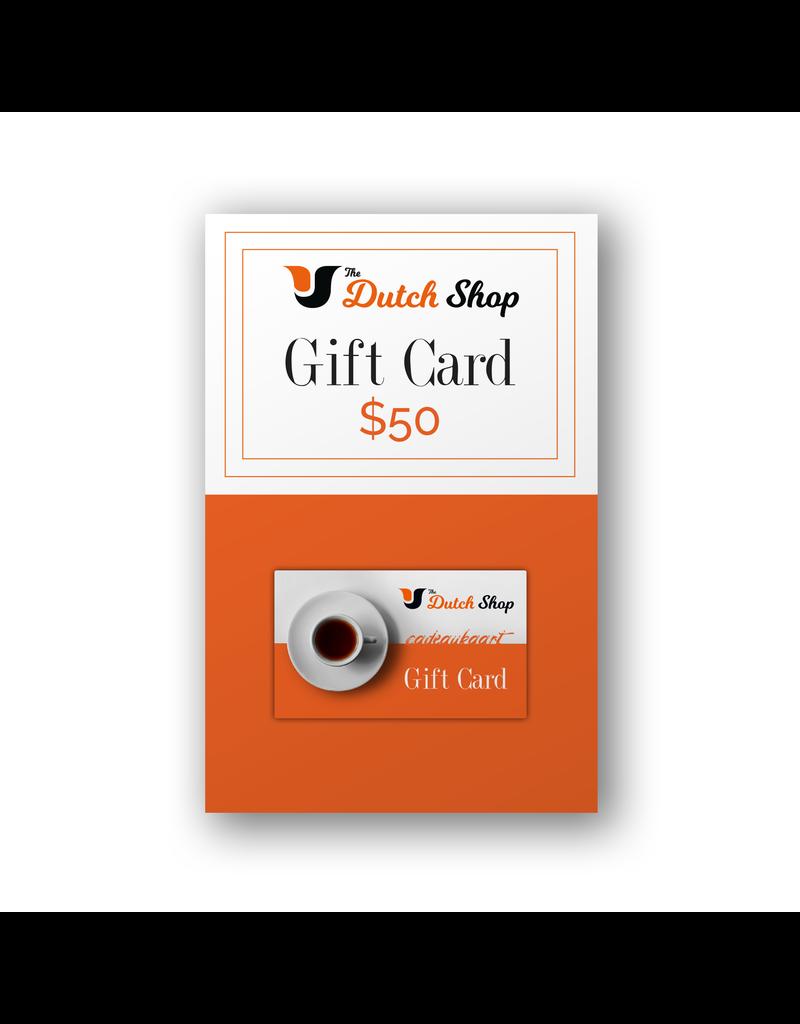 The Dutch Shop The Dutch Shop Gift Card - Pre-Loaded $50.00
