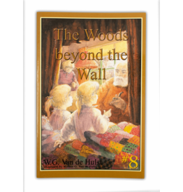 Stories Children Love #8 -The Woods Beyond The Wall