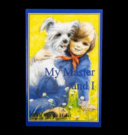 Stories Children Love #9 - My Master And I