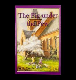 Stories Children Love #10 - The Pig Under The Pew