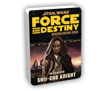 Force And Destiny - Shii-Cho Knight