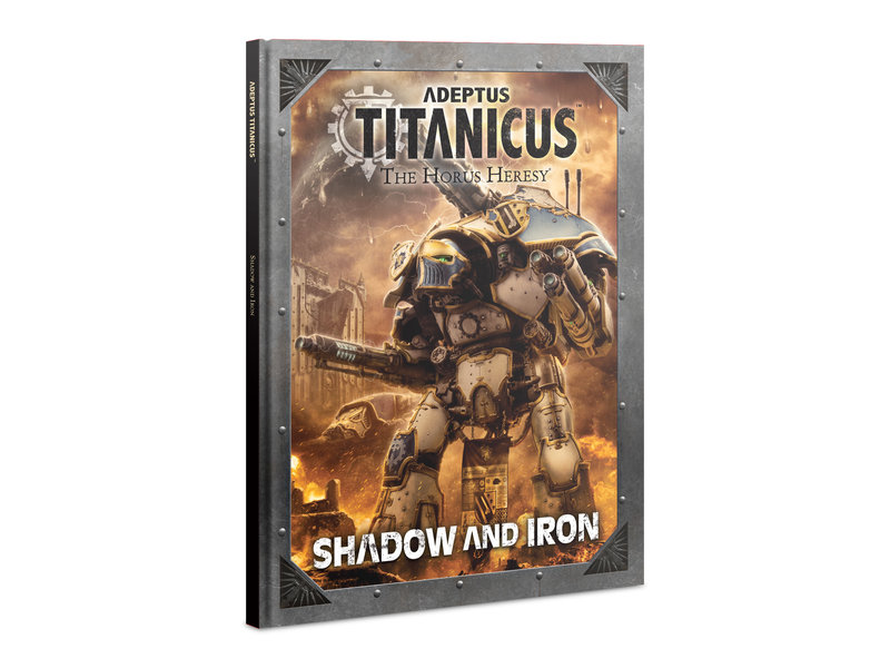 Games Workshop Adeptus Titanicus - Shadow And Iron Book (English)