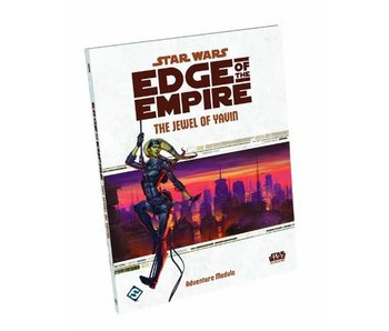 Star Wars - Edge of the Empire The Jewel Of Yavin