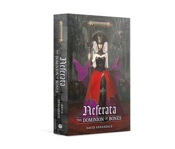 Neferata - The Dominion of Bones (PB) (PRE ORDER)