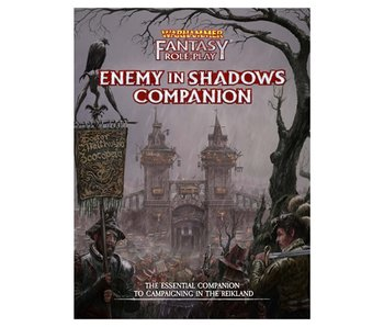 Warhammer Fantasy Roleplay: Enemy In Shadows Companion
