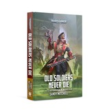 Games Workshop Ciaphas Cain - Old Soldiers Never Die Book (PB)