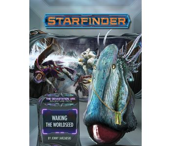 Starfinder Adventure Path #31: Waking the Worldseed (Devastation Ark 1 of 3)