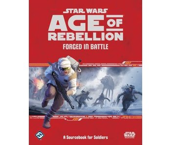 Star Wars - Age of Rebellion RPG - Forged In Battle