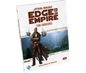 Star Wars - Edge of the Empire RPG - Far Horizons