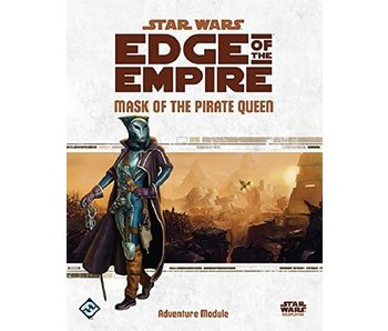 Star Wars - Edge of the Empire RPG - Mask of The Pirate Queen