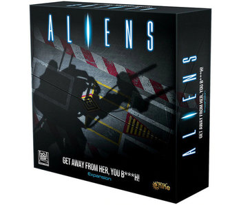 Aliens - Get Away From Her You B***h! Expansion