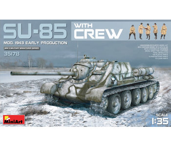 MiniArt SU-85 Mod. 1943 (EarlyProduction) with Crew (1/35)
