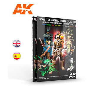 AK Interactive How To Work With Colors And Transitions With Acrylics - English Book