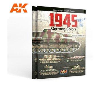 AK Interactive 1945 GERMAN COLORS PROFILE GUIDE English Book
