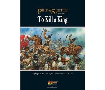 Historical To Kill A King - English Civil War Supplement