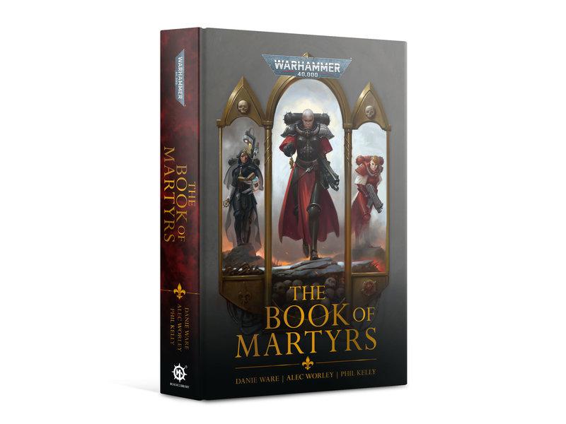 Games Workshop Adepta Sororitas - The Book Of Martyrs (HB)