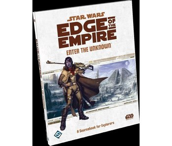 Star Wars - Edge of the Empire Enter the Unknown